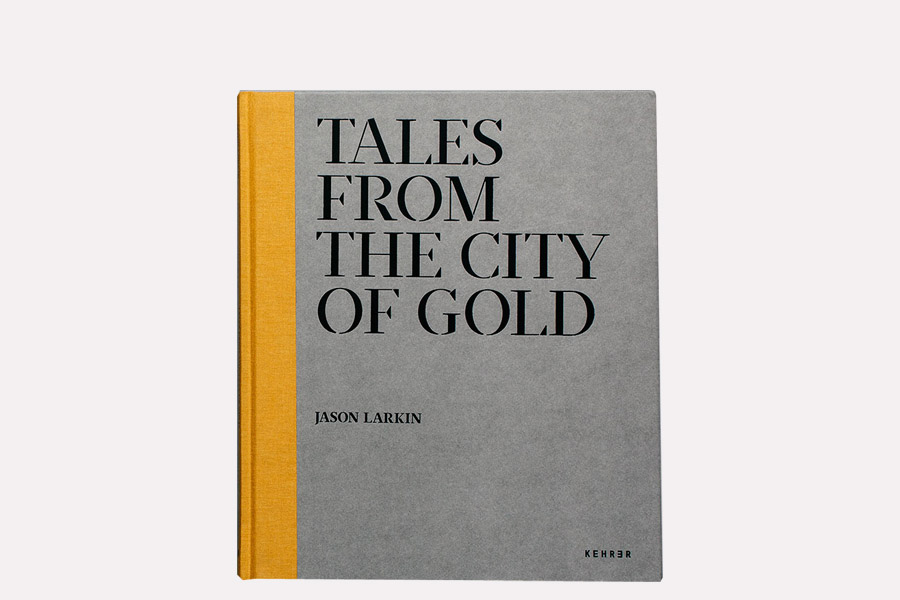 Jason LARKIN – Tales From The City of gold